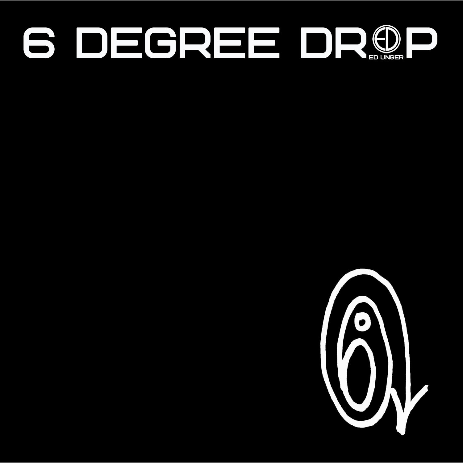 6 degree drop