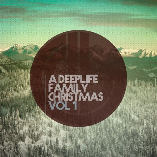 DeepLife Family Christmas Vol1